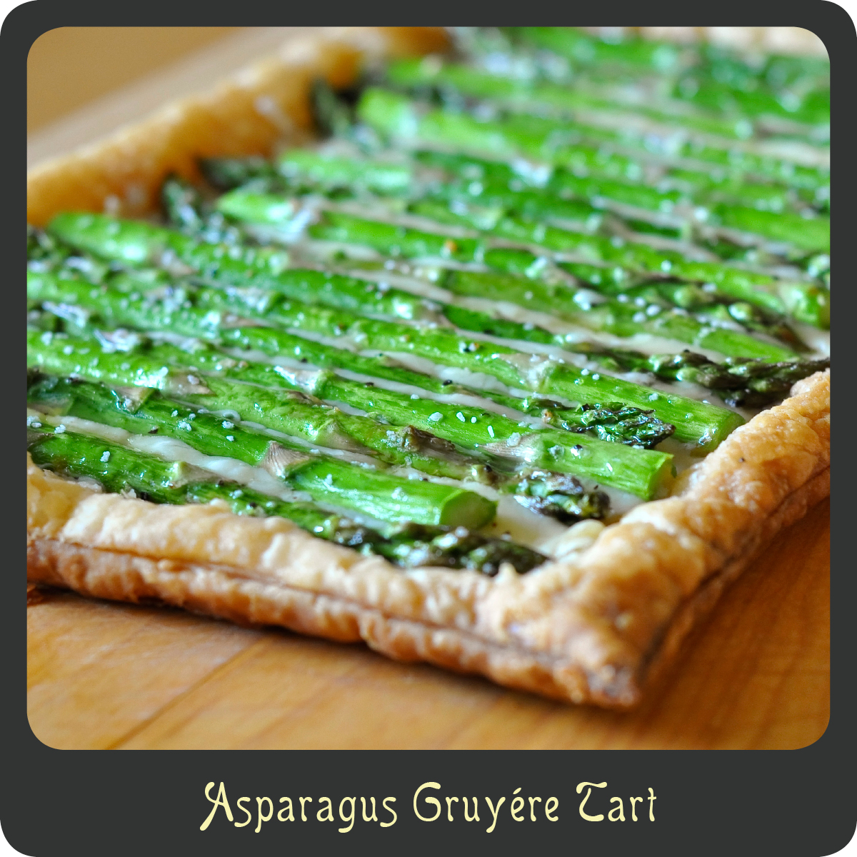 Recipe—Asparagus Gruyére Tart | Diva di Cucina