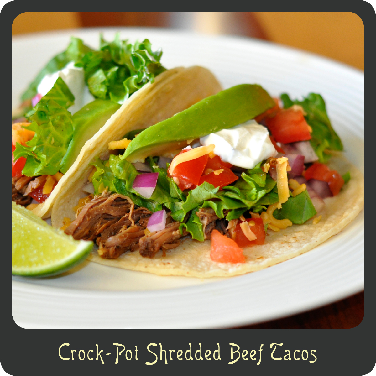 Recipe—Crock-Pot Shredded Beef Tacos | Diva di Cucina