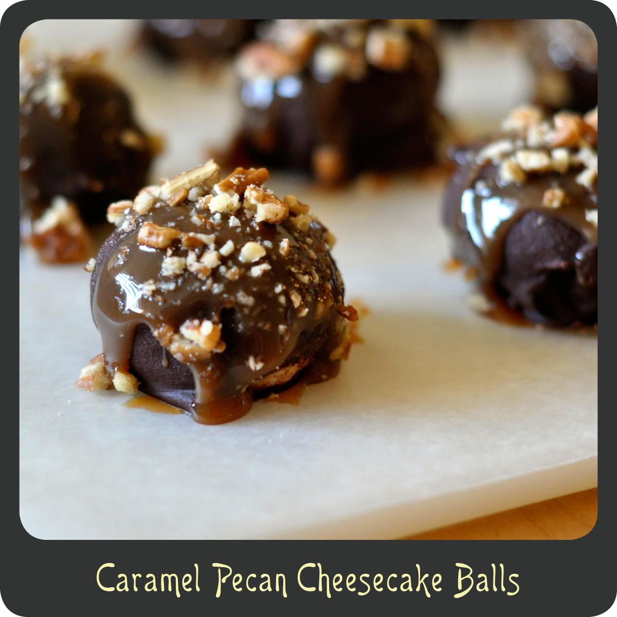 Recipe—Caramel Pecan Cheesecake Balls