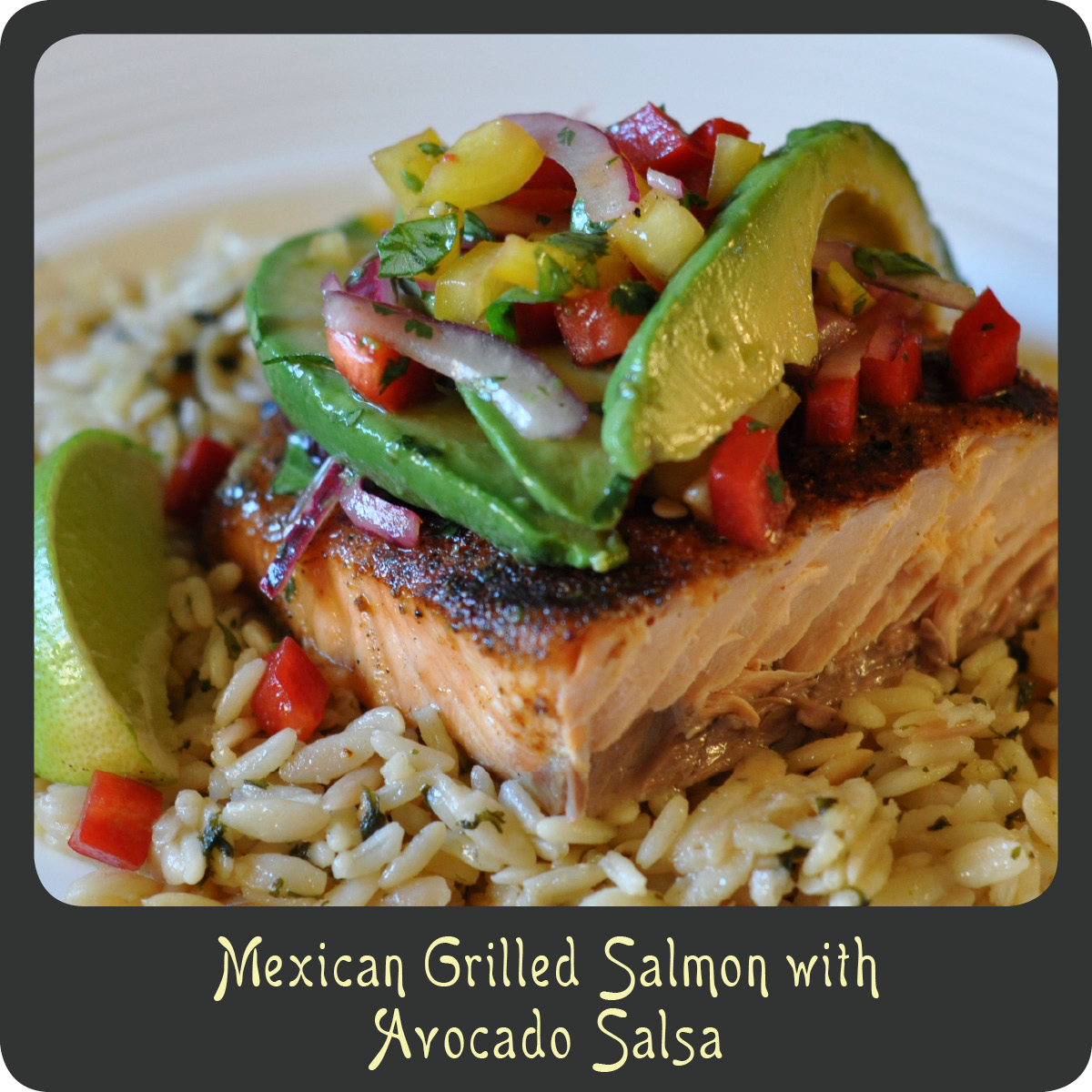Recipe—Mexican Grilled Salmon With Avocado Salsa