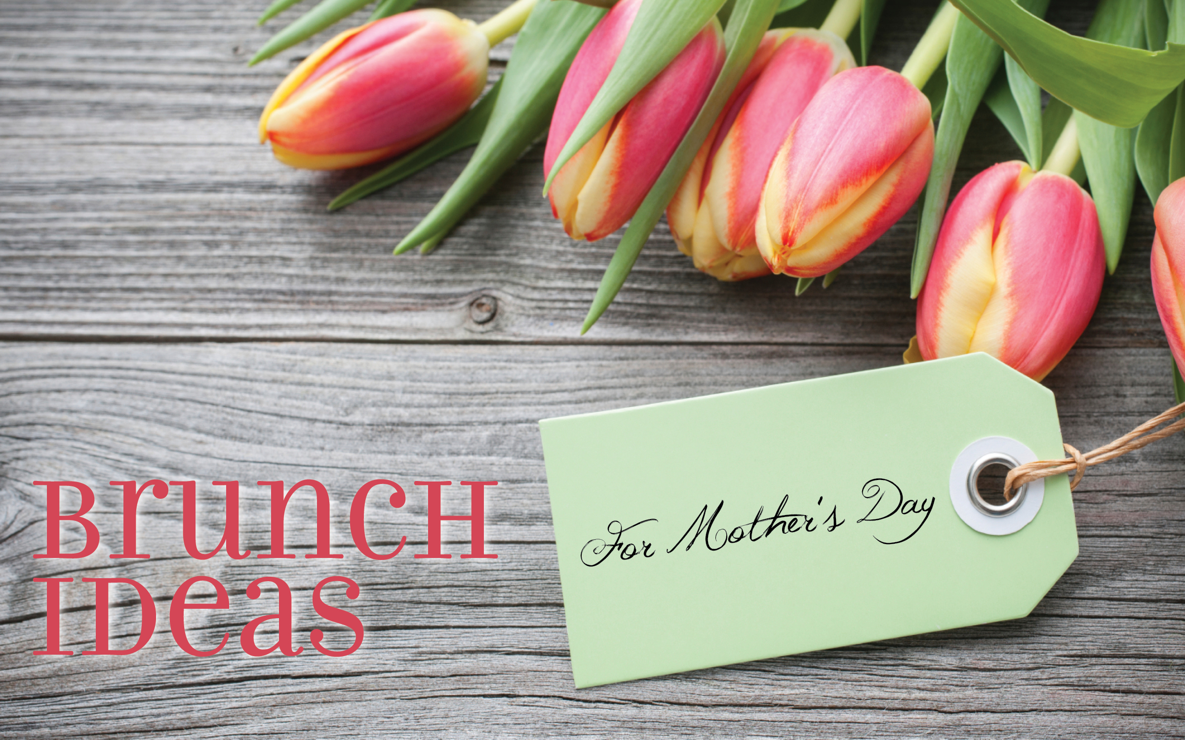 Brunch ideas for mother s day for Breakfast ideas for mom